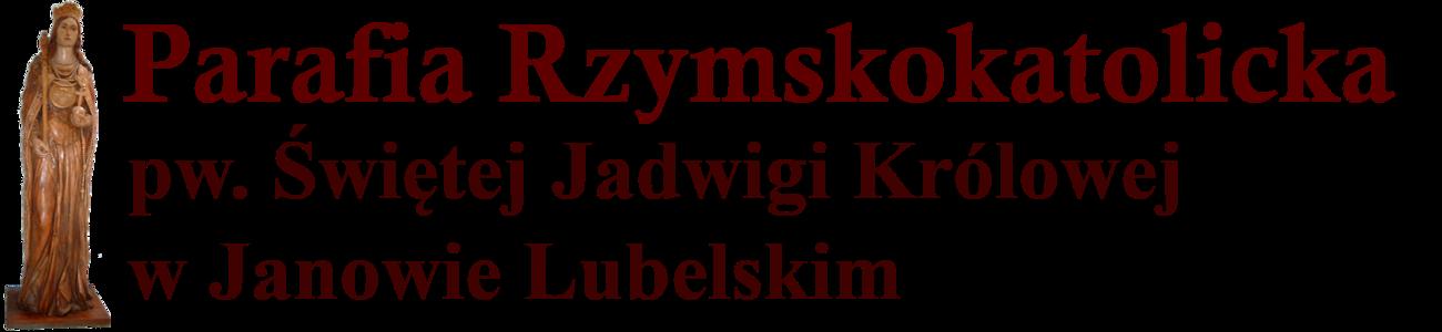 Parafia Rzymskokatolicka pw. Świętej Jadwigi Królowej w Janowie Lubelskim